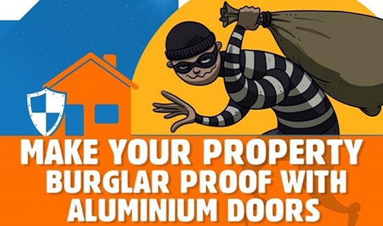 Make Your Property Burglar Proof With Aluminium Doors